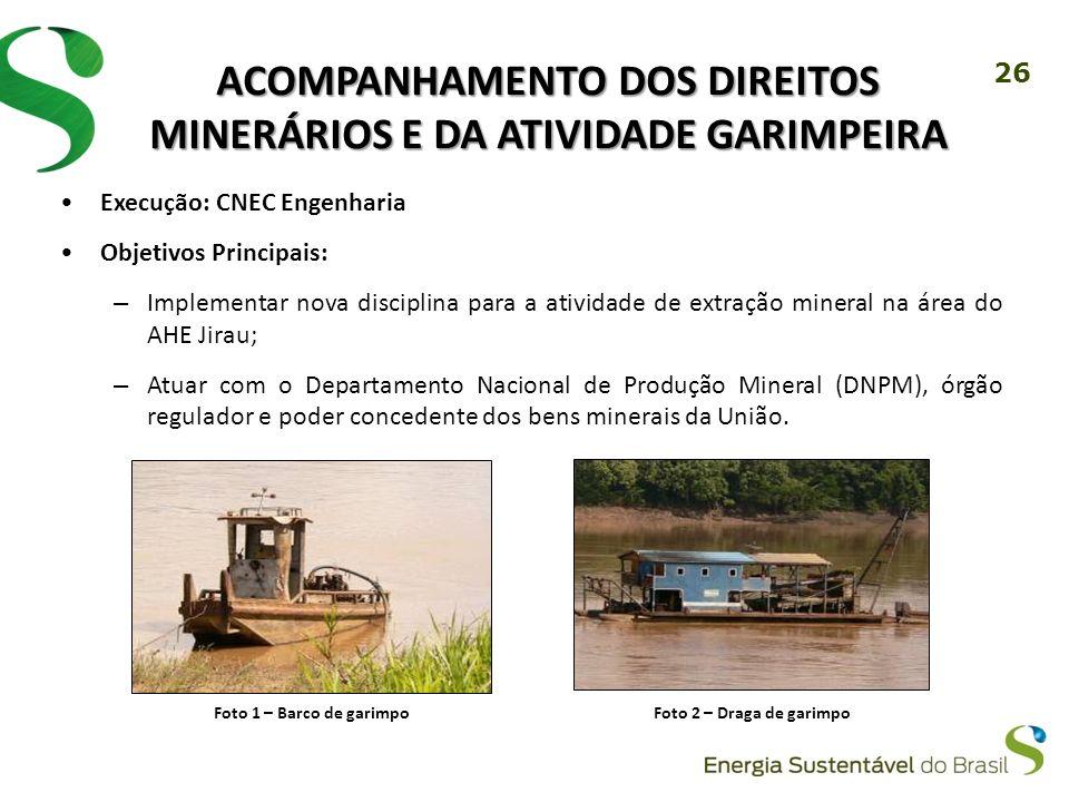 Acompanhamento dos Direitos Minerários e da Atividade Garimpeira