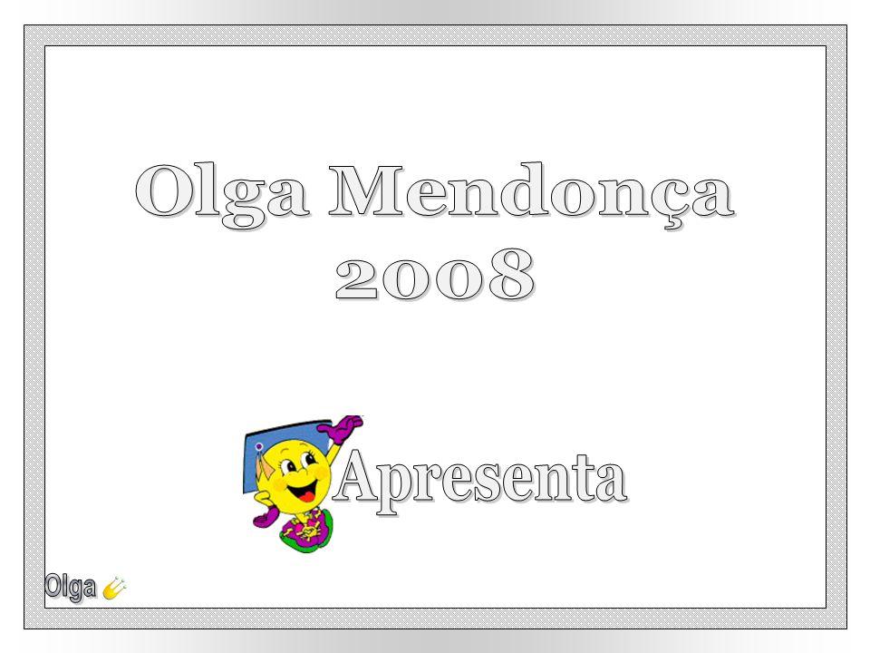 Olga Mendonça 2008 Apresenta Olga