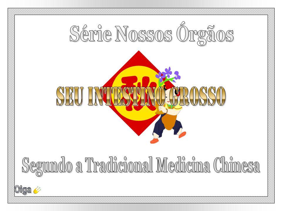 Segundo a Tradicional Medicina Chinesa