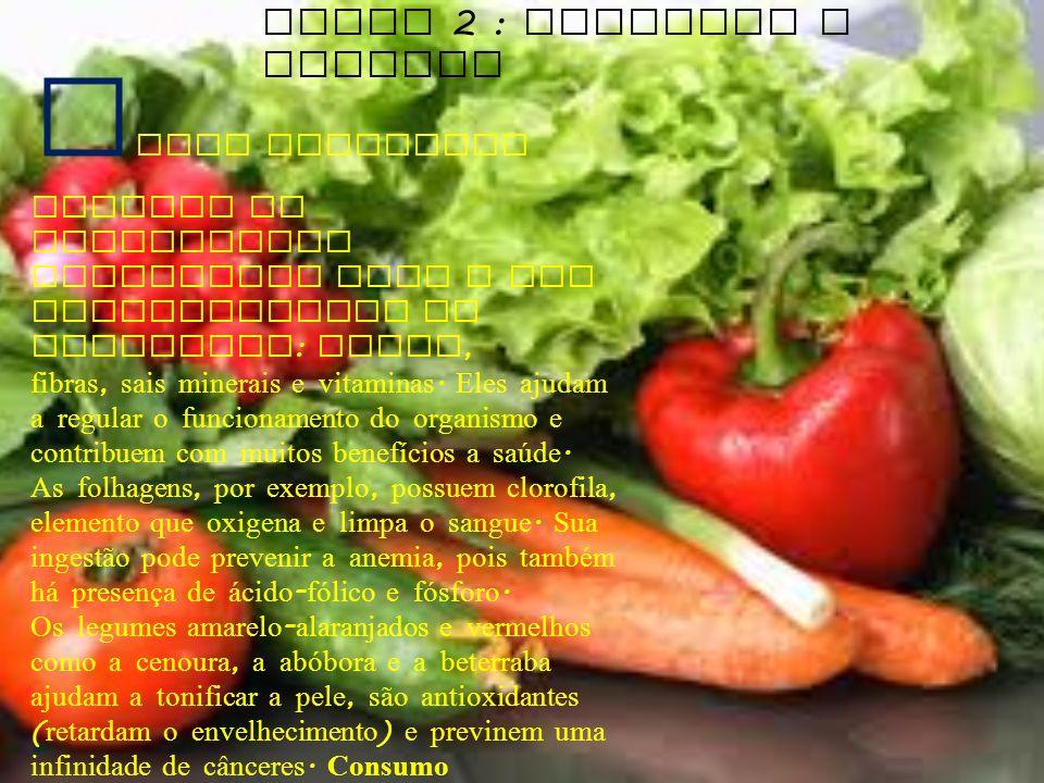Grupo 2 : Verduras e legumes
