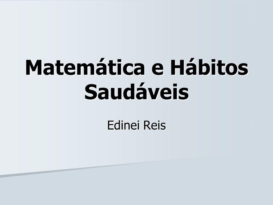 Matemática e Hábitos Saudáveis