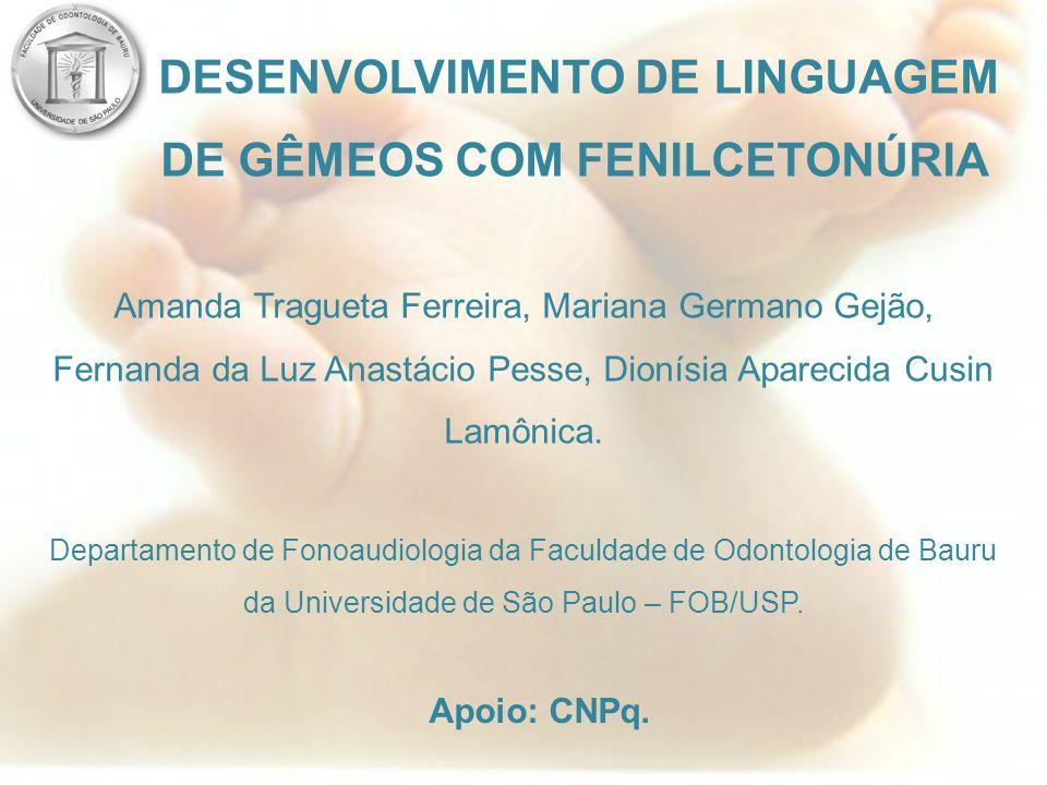 DE GÊMEOS COM FENILCETONÚRIA