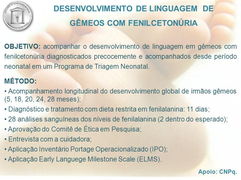 DESENVOLVIMENTO DE LINGUAGEM DE GÊMEOS COM FENILCETONÚRIA