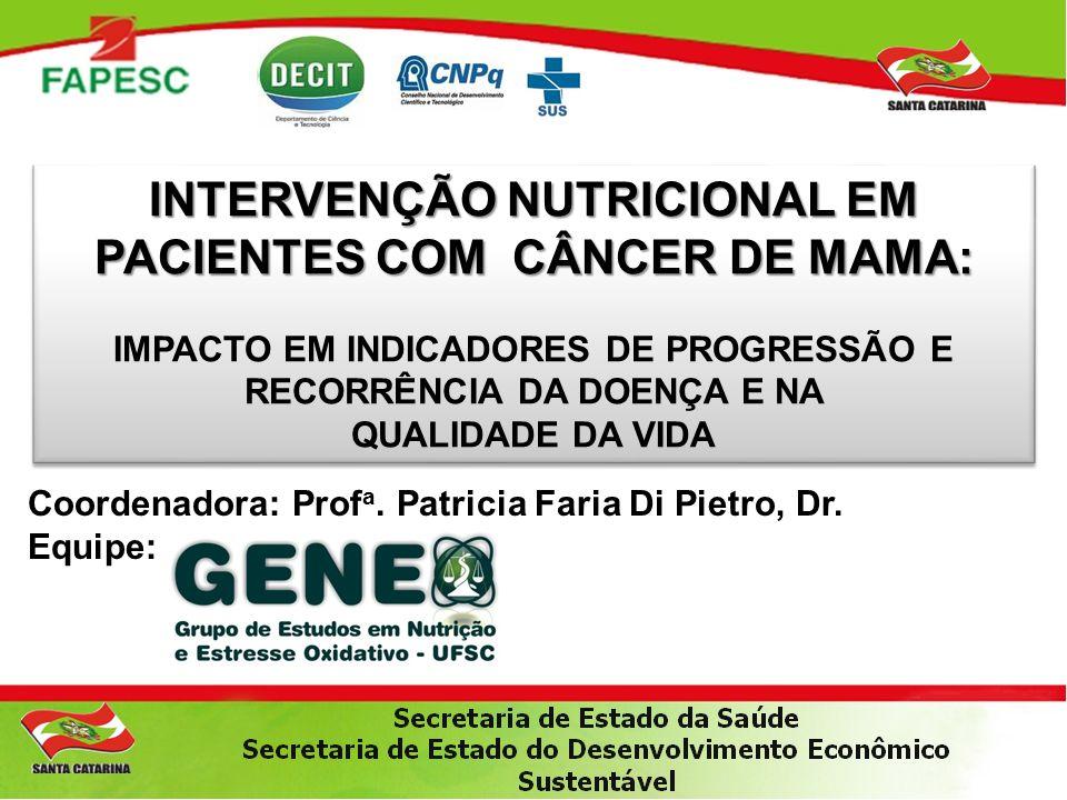 INTERVENÇÃO NUTRICIONAL EM PACIENTES COM CÂNCER DE MAMA: