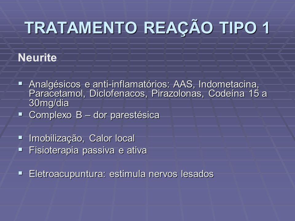 TRATAMENTO REAÇÃO TIPO 1