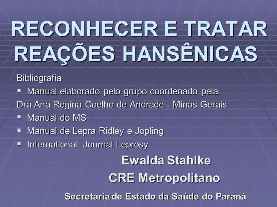 RECONHECER E TRATAR REAÇÕES HANSÊNICAS