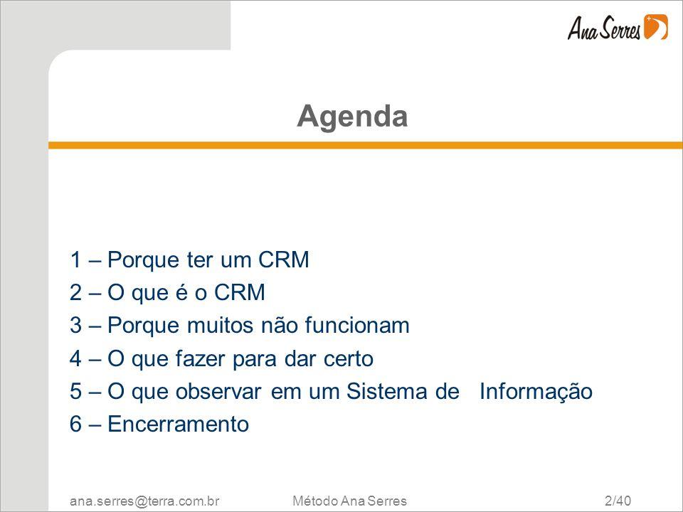 Agenda 1 – Porque ter um CRM 2 – O que é o CRM
