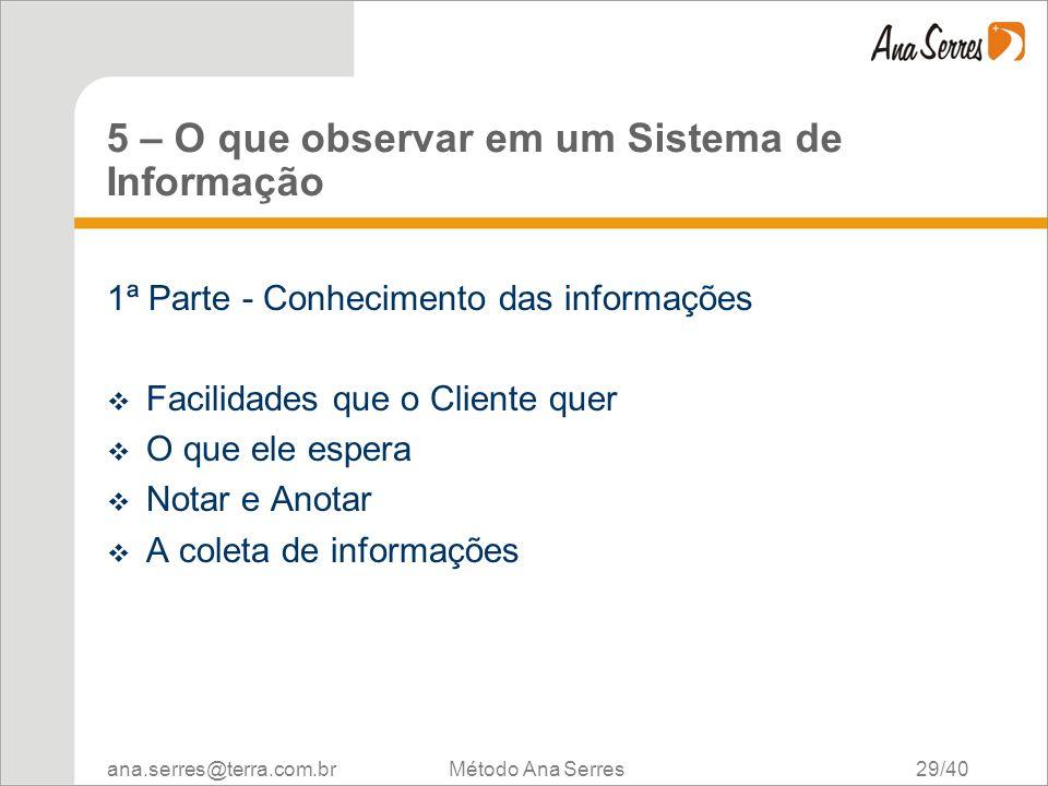 5 – O que observar em um Sistema de Informação