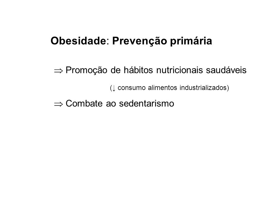 Obesidade: Prevenção primária