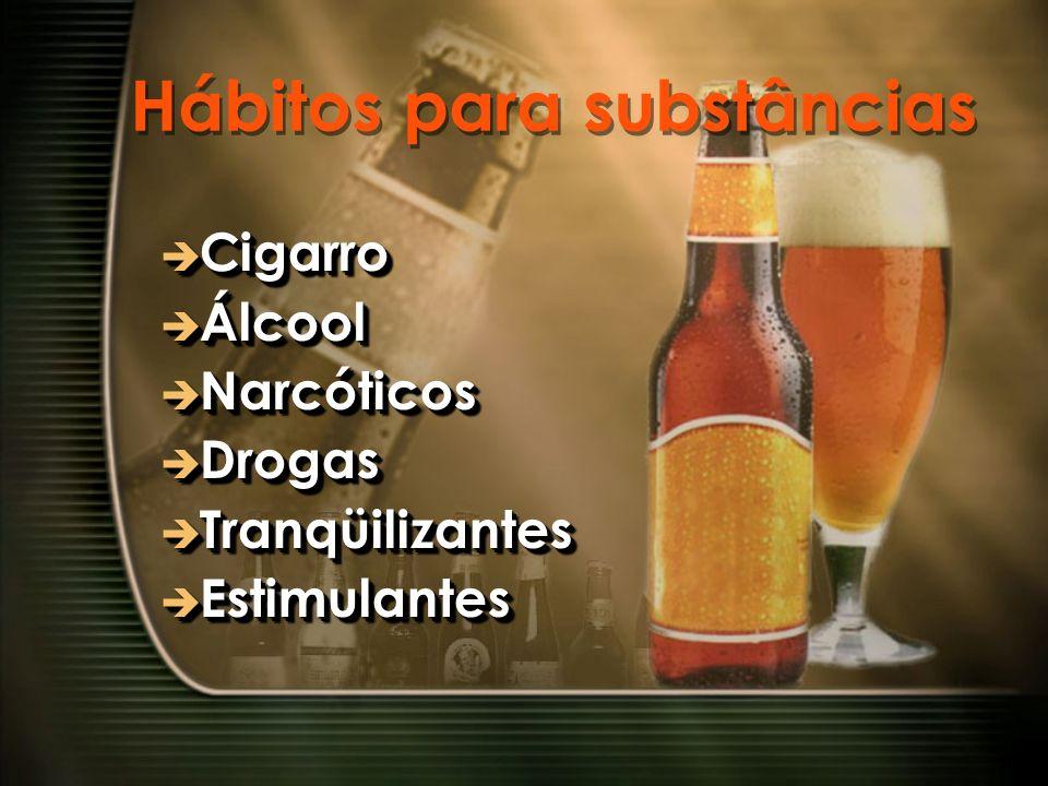 Hábitos para substâncias