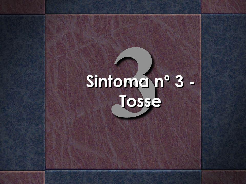3 Sintoma nº 3 - Tosse