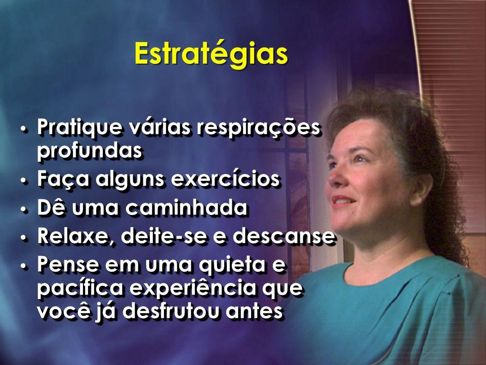 Estratégias Pratique várias respirações profundas