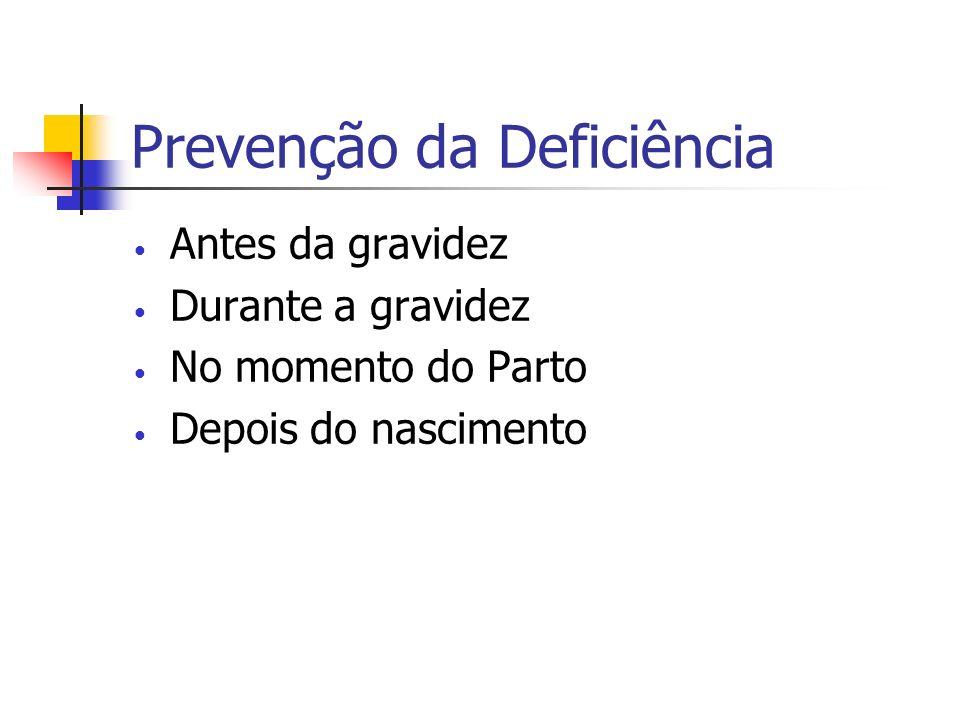 Prevenção da Deficiência