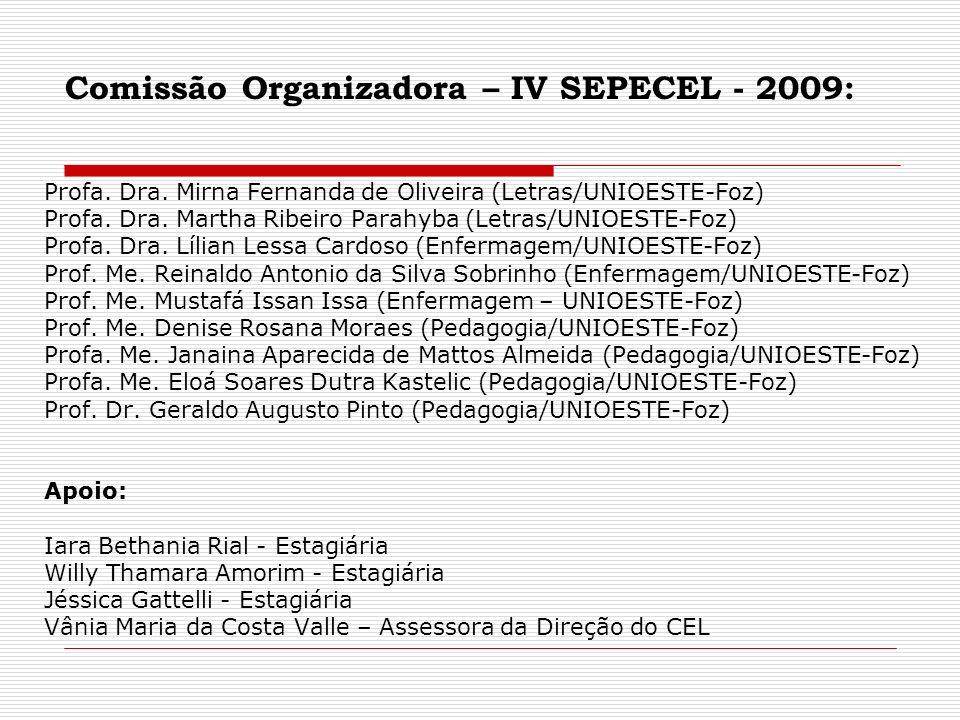 Comissão Organizadora – IV SEPECEL - 2009: