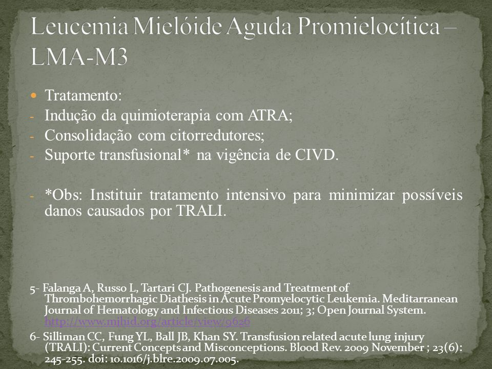 Leucemia Mielóide Aguda Promielocítica – LMA-M3