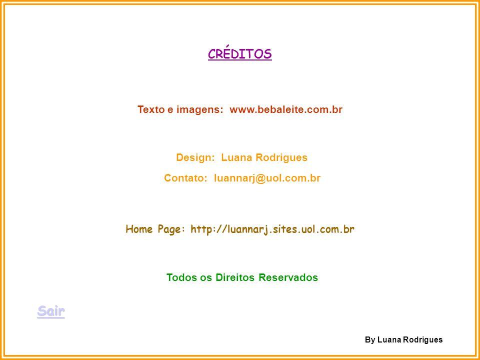 Sair CRÉDITOS Texto e imagens: www.bebaleite.com.br