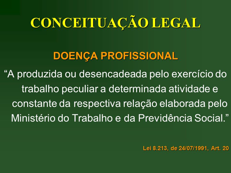 CONCEITUAÇÃO LEGAL DOENÇA PROFISSIONAL