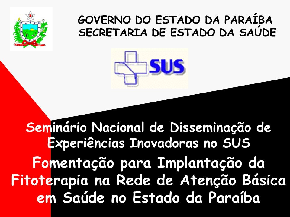 GOVERNO DO ESTADO DA PARAÍBA SECRETARIA DE ESTADO DA SAÚDE