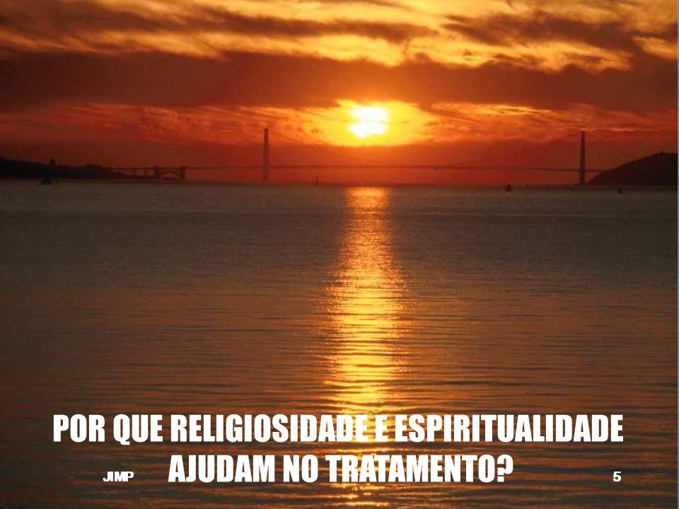 POR QUE RELIGIOSIDADE E ESPIRITUALIDADE