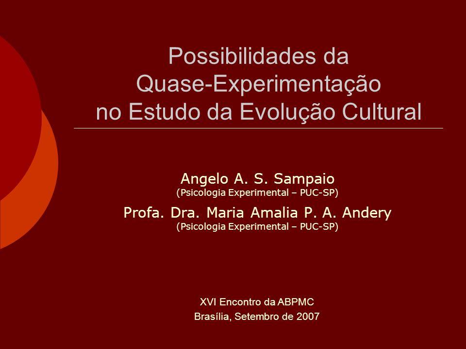 Possibilidades da Quase-Experimentação no Estudo da Evolução Cultural