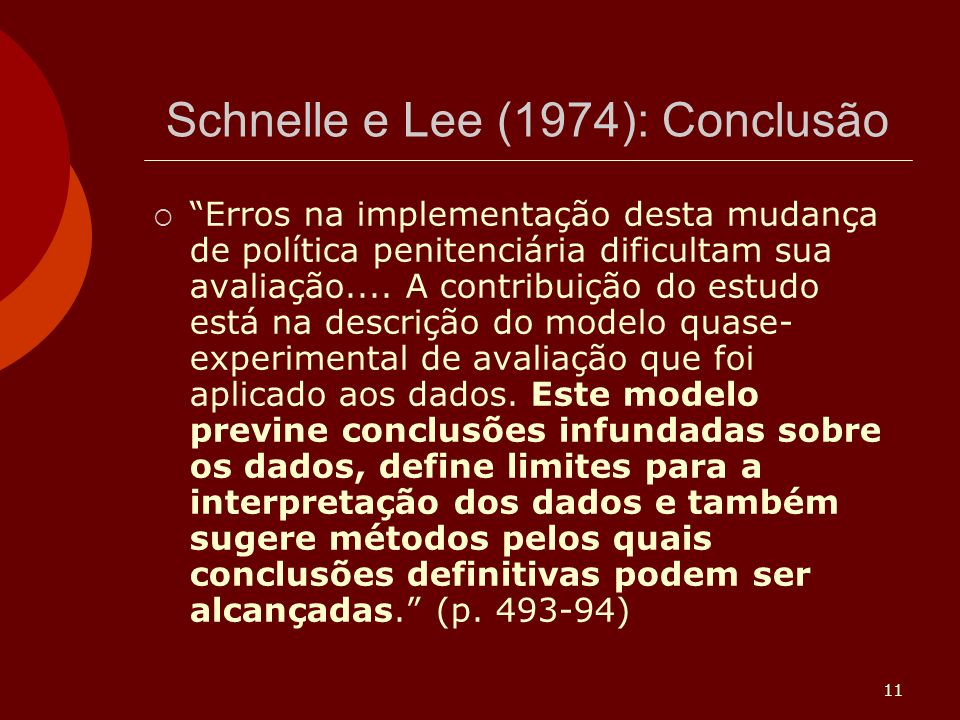 Schnelle e Lee (1974): Conclusão