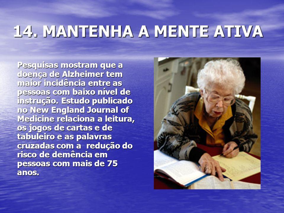 14. MANTENHA A MENTE ATIVA