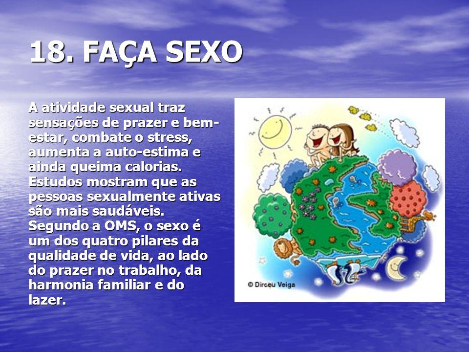 18. FAÇA SEXO