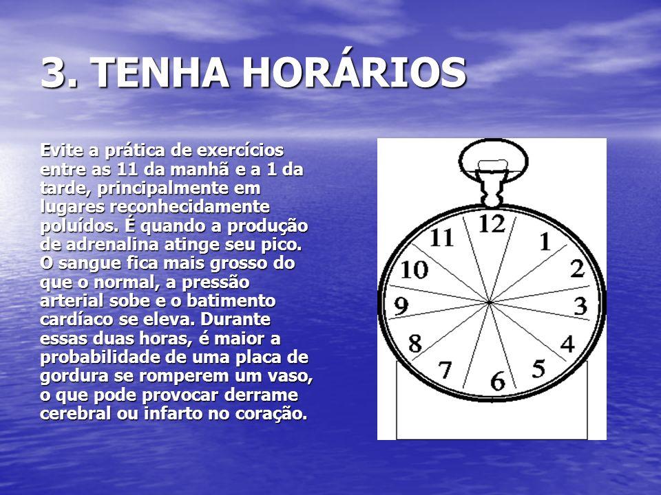 3. TENHA HORÁRIOS
