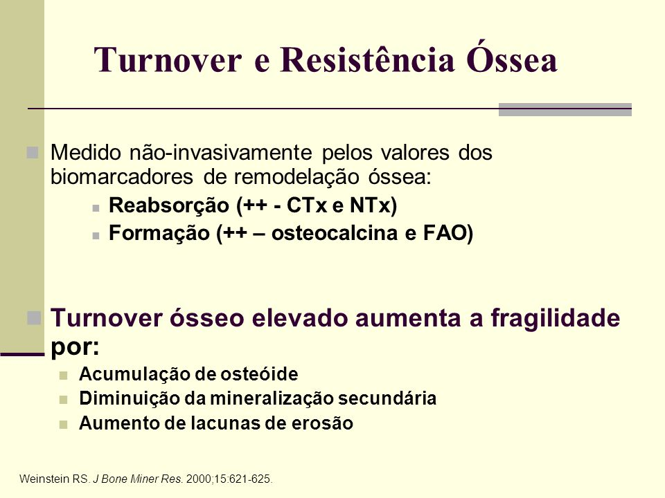 Turnover e Resistência Óssea