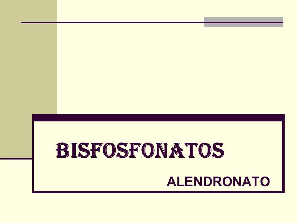 BISFOSFONATOS ALENDRONATO