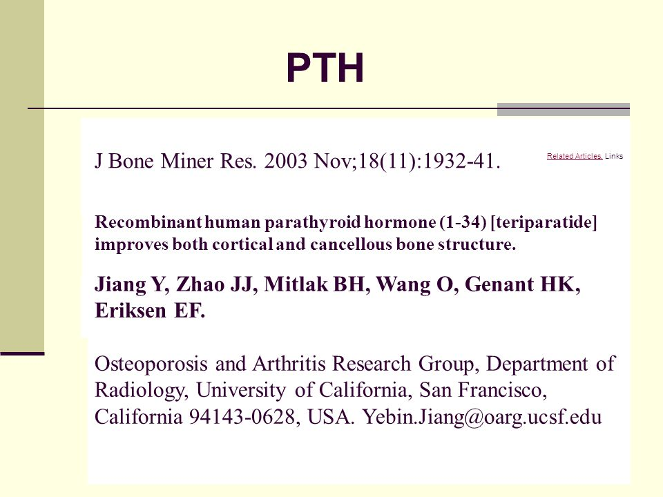 PTH J Bone Miner Res. 2003 Nov;18(11):1932-41.