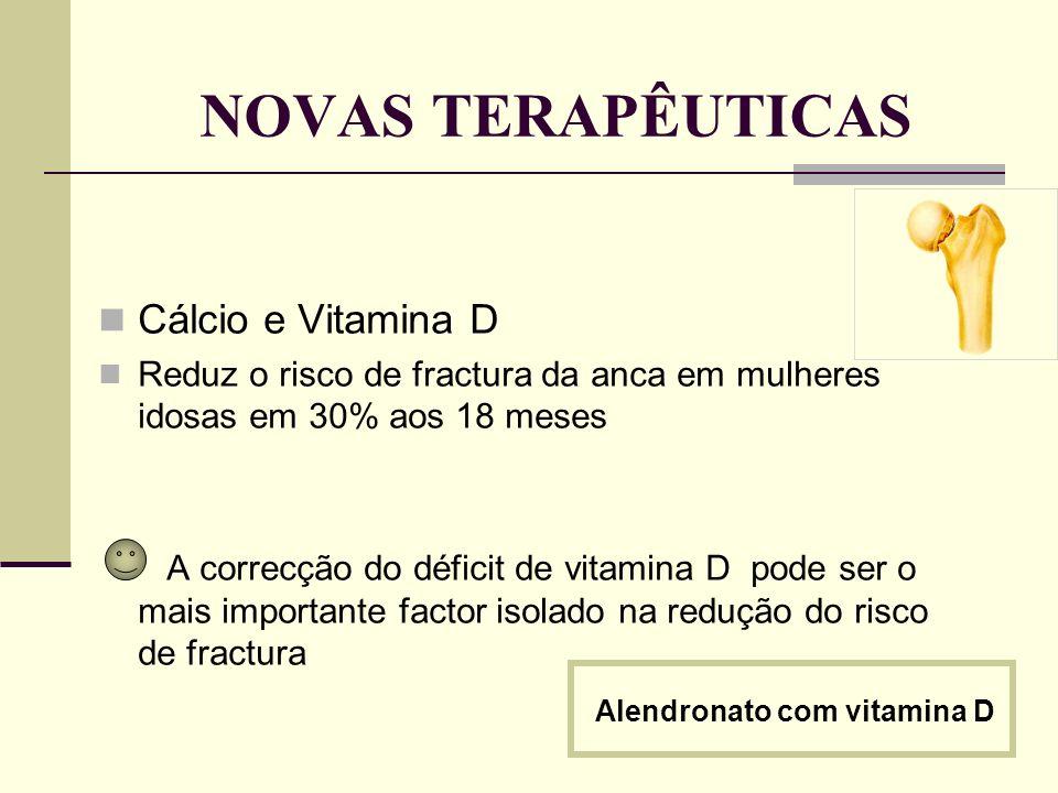 NOVAS TERAPÊUTICAS Cálcio e Vitamina D