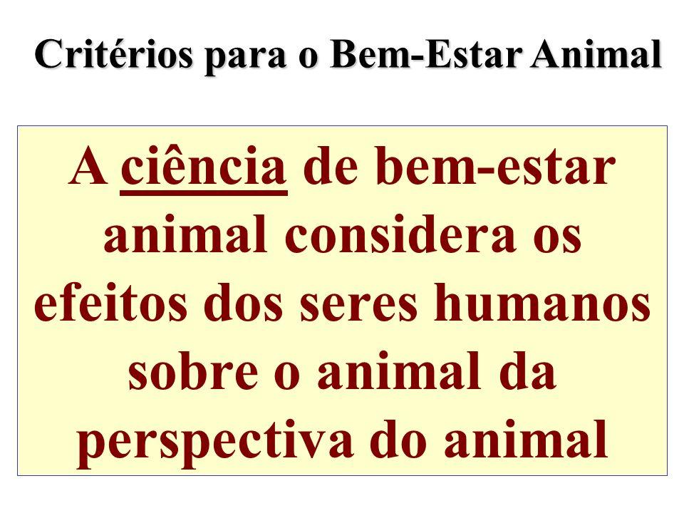 Critérios para o Bem-Estar Animal