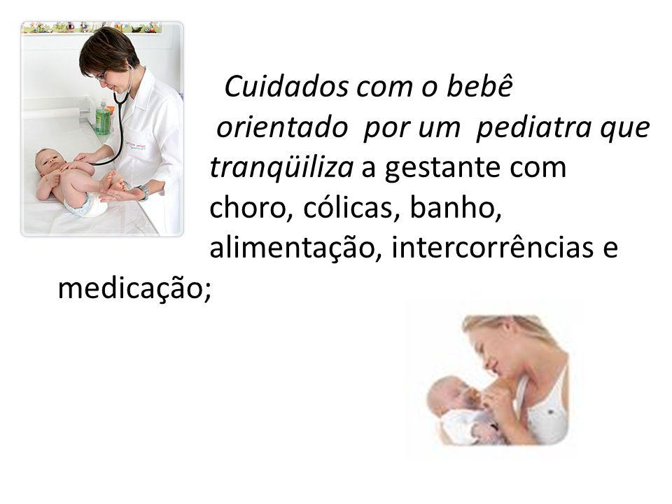 Cuidados com o bebê orientado por um pediatra que. tranqüiliza a gestante com. choro, cólicas, banho,