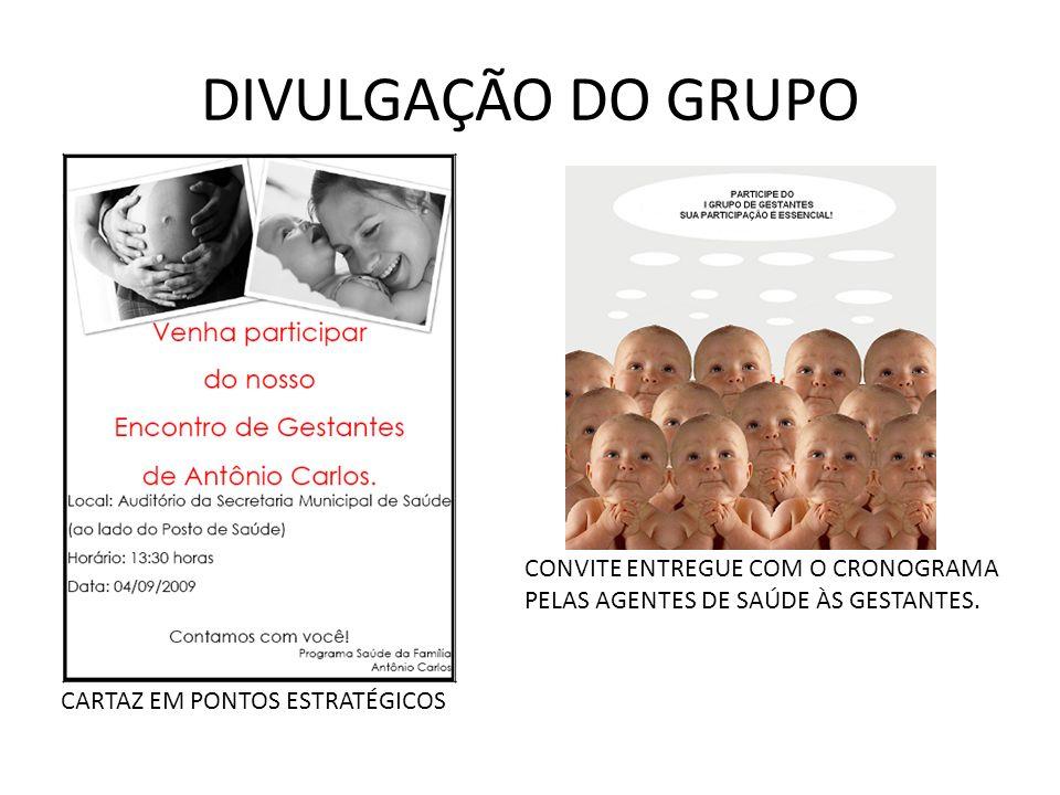 DIVULGAÇÃO DO GRUPO CONVITE ENTREGUE COM O CRONOGRAMA
