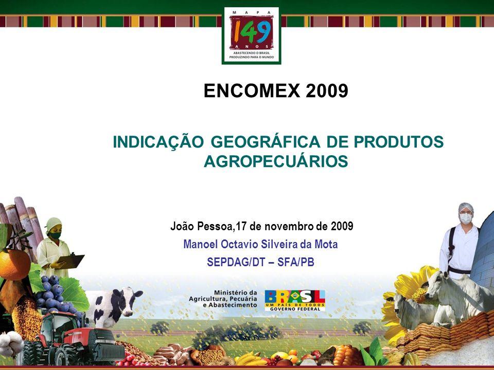 ENCOMEX 2009 INDICAÇÃO GEOGRÁFICA DE PRODUTOS AGROPECUÁRIOS