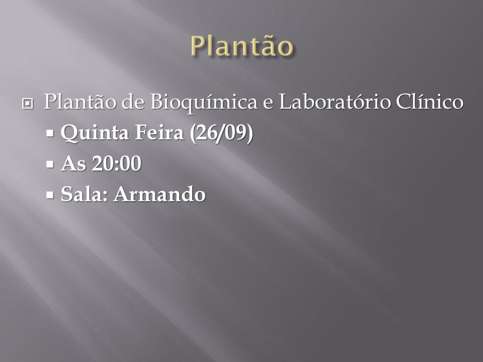 Plantão Plantão de Bioquímica e Laboratório Clínico
