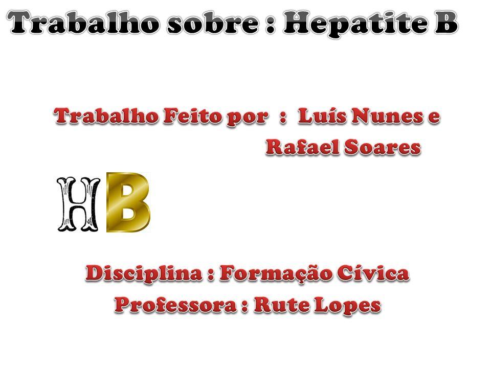 Trabalho sobre : Hepatite B