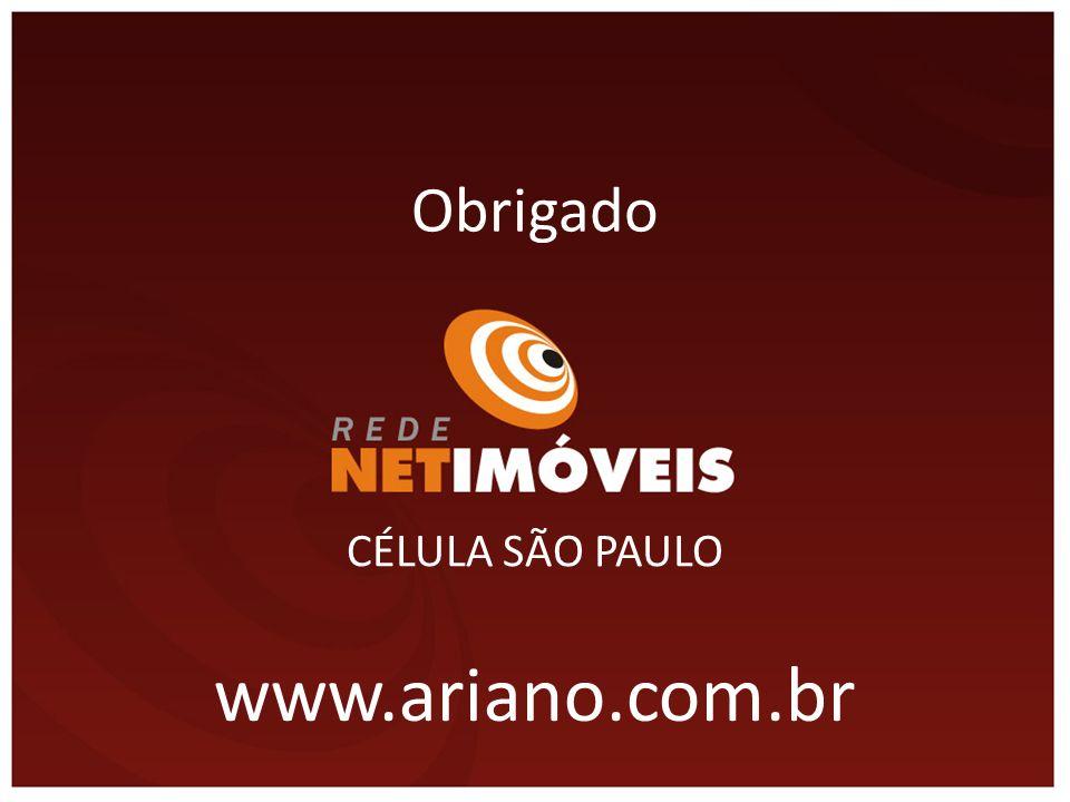 Obrigado CÉLULA SÃO PAULO www.ariano.com.br