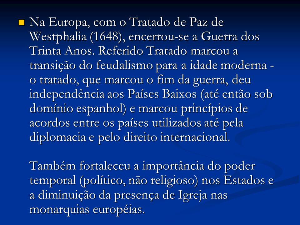Surgiram as noções de soberania estatal e de Estado-nação.