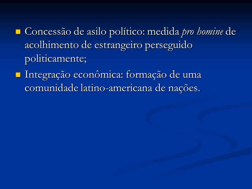 . Concessão de asilo político: medida pro homine de acolhimento de estrangeiro perseguido politicamente;