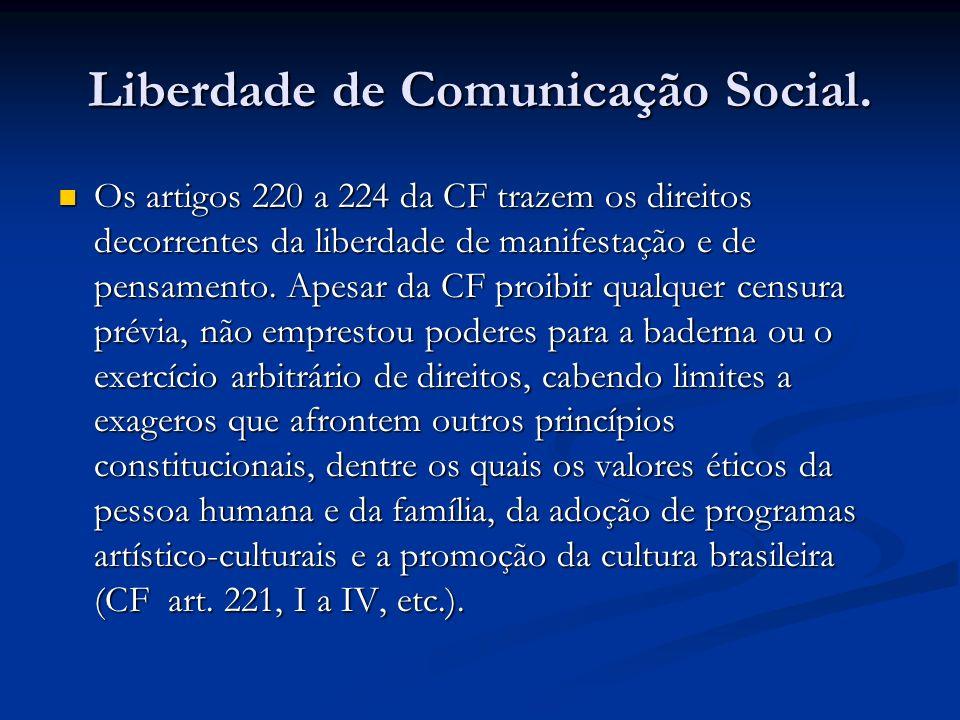 Liberdade de Comunicação Social.