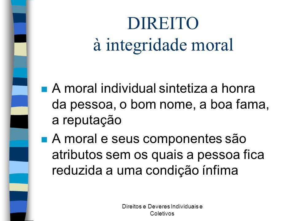 DIREITO à integridade moral