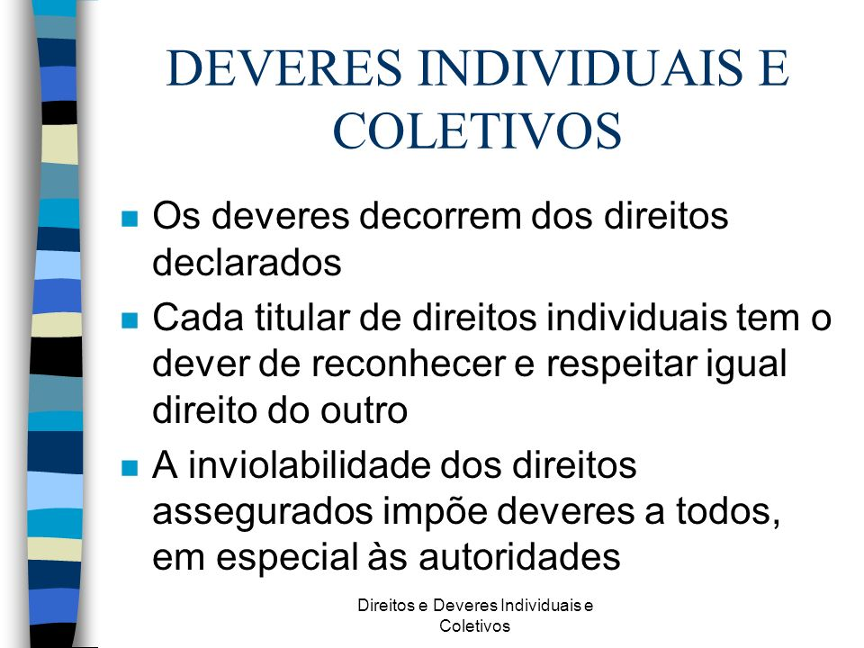 DEVERES INDIVIDUAIS E COLETIVOS