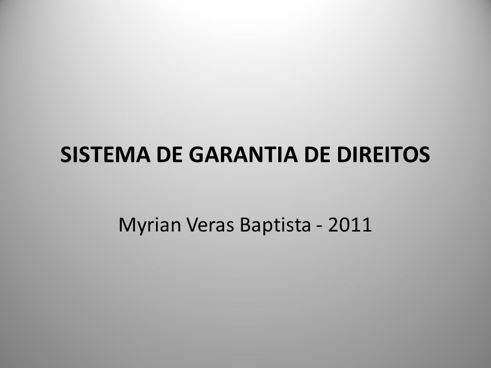 SISTEMA DE GARANTIA DE DIREITOS