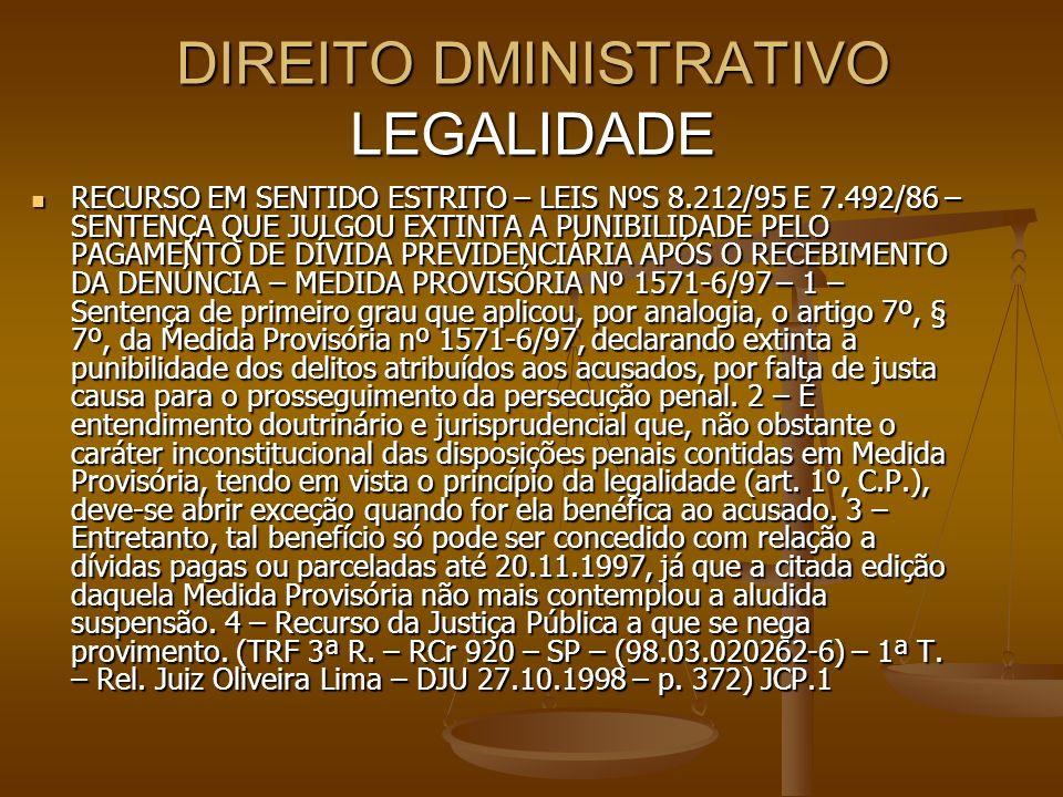 DIREITO DMINISTRATIVO LEGALIDADE