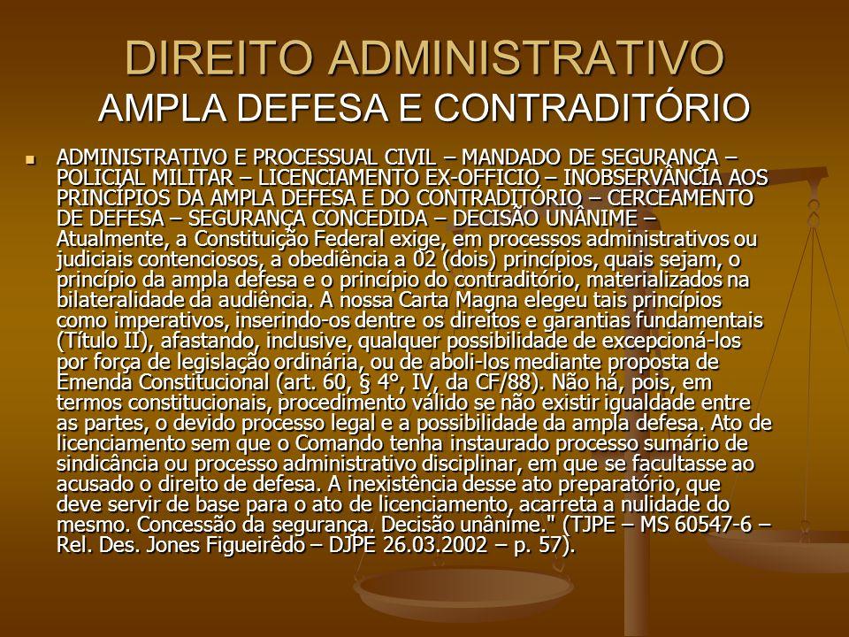DIREITO ADMINISTRATIVO AMPLA DEFESA E CONTRADITÓRIO