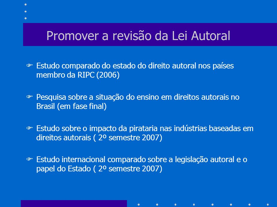 Promover a revisão da Lei Autoral