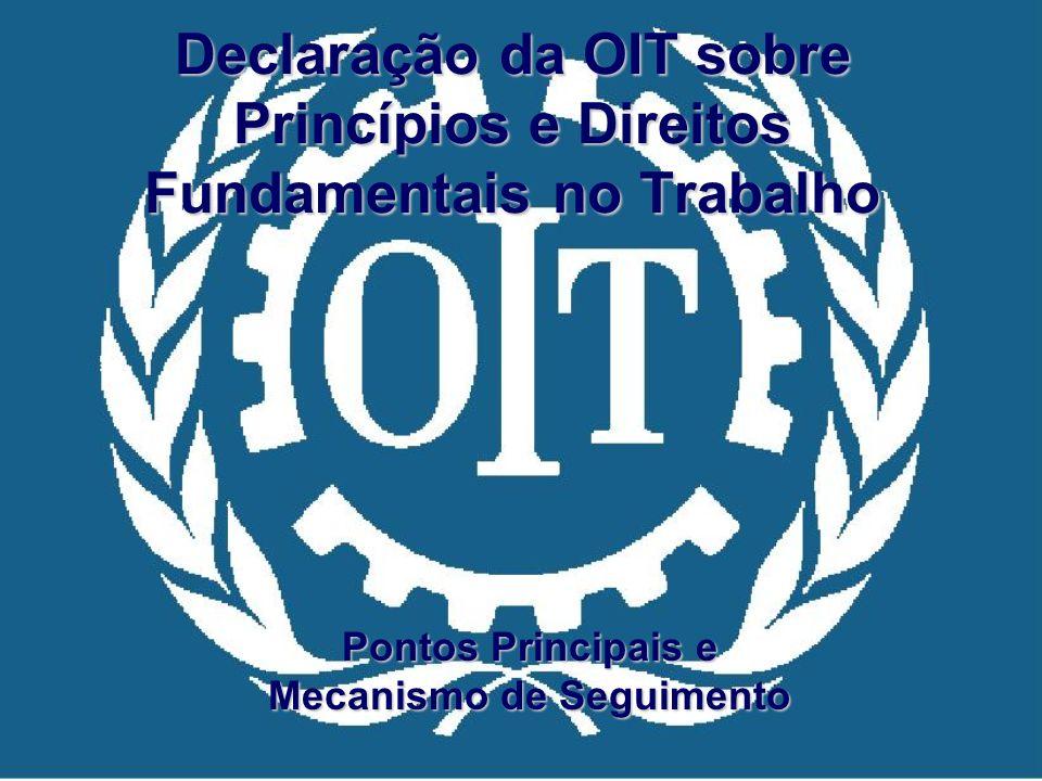 Declaração da OIT sobre Princípios e Direitos Fundamentais no Trabalho