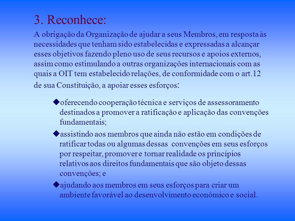 3. Reconhece: